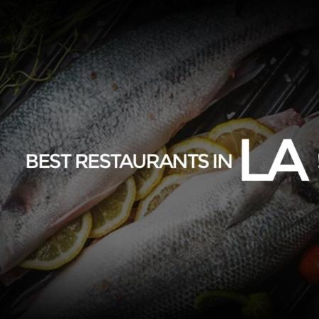 Best 9 Restaurants in Los Angeles + Cheap, Fast or Vegan